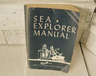 Vintage Sea Explorer Manual Boy Scout guide handbook 1952