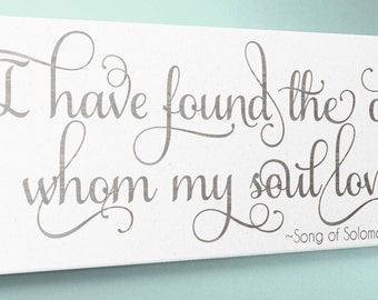 Wood Sign 10x24 Whom My Soul Loves Song of Solomon