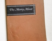 1930's Mixology Book The Merry Mixer Bartender's Must-Have Get Your Aspirin Out