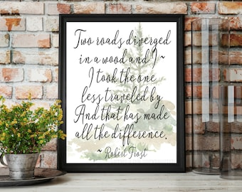 Two Roads Diverged Print, Robert Frost, Instant Digital Print, Print Download, Digital Print, 8x10 Digital Print, INSTANT DOWNLOAD