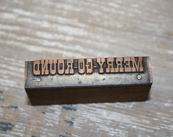 Copper Letterpress - Merry Go Round - Vintage