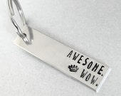 Awesome. Wow. - Hamilton Inspired Personized Keychain - Hand Stamped Keyring