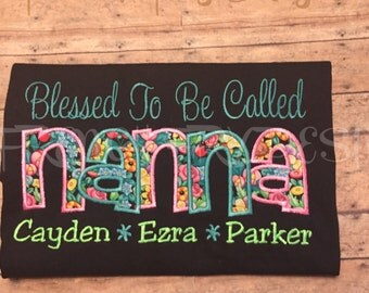 "Grandmother shirt for NANNA Customized and Personalized ""Blessed to be called"""