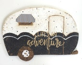 Wood CAMPER sign medium size Black and white Lifes and adventure