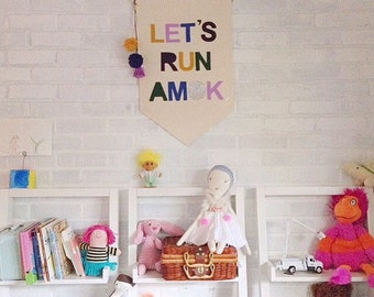 Canvas Wall Banner - Let's Run Amok - Customizable Wall Banner  23 x 16in Wall Hanging Banner - Pennant Flag - Play Room decor