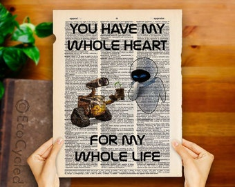 Wall-E & Eve 7 you have my whole heart for my whole life on Vintage Upcycled Dictionary Art Print Book Print Robots Sci Fi Science Fiction