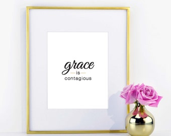 Grace is Contagious Print- Black and Gold