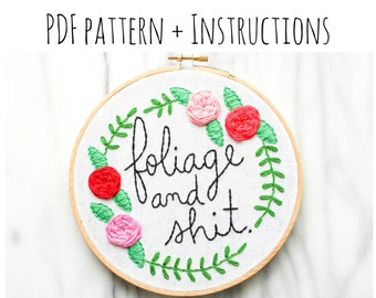 PATTERN: foliage & sh*t Hand Embroidery Pattern with Instructions