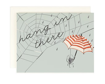 Hang in There-Greeting Card