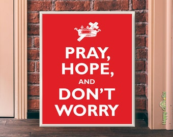 "Padre Pio ""Pray, Hope, and Don't Worry"" Print (""Keep Calm and Carry On"" Parody)"