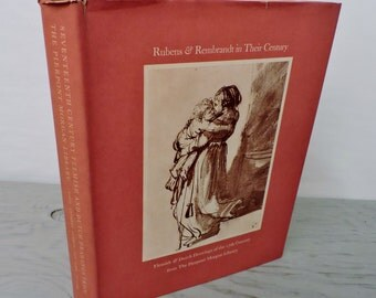 Vintage Art Book - Rubens and Rembrandt In Their Century - First Edition - 1979 - Art History - Biography