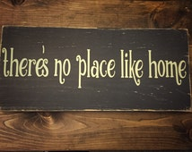 There's no place like home sign - no place like home rustic sign