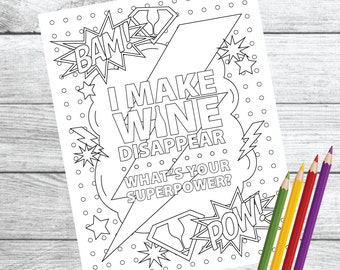 Superpower Wine ... Wine Therapy Coloring Page – Instant Download PDF Printable