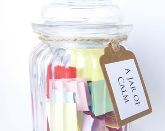A Jar of Calm - Filled with calming quotes and affirmations - Handmade Quote Jar Gift