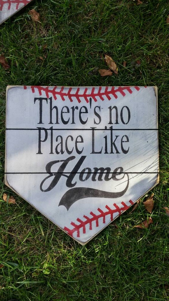 There's No Place Like Home home plate sign distressed