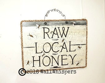 Raw Local Honey Sign Honeybee Beehive Beekeeper Art Apiary Farmers Market Honeyhouse Rustic Cottage Farmhouse Decor Original Folk Art Unique