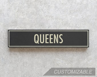 QUEENS City Sign - Hand Painted on Wood