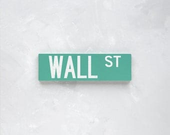 WALL ST - New York City Street Sign - Wood Sign