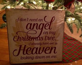 14x14 I don't need an angel on my Christmas tree