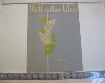 We'll Gather Lilacs - vintage sheet music by Ivor Novello 1945  publ by Chappell
