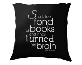 Fond of Books, Alcott, Book Lover Gifts, Bookish Pillow, Literary Pillow, Library Decor, Book Club Gifts, Teacher Gifts, Librarian Gifts