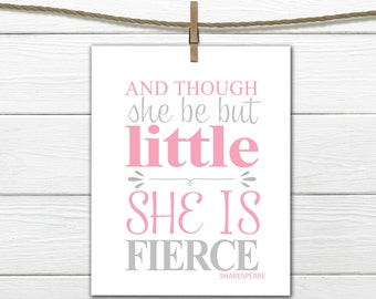 """Shakespeare Quote - """" Though she be but little""""   Instant Download 8x10"""