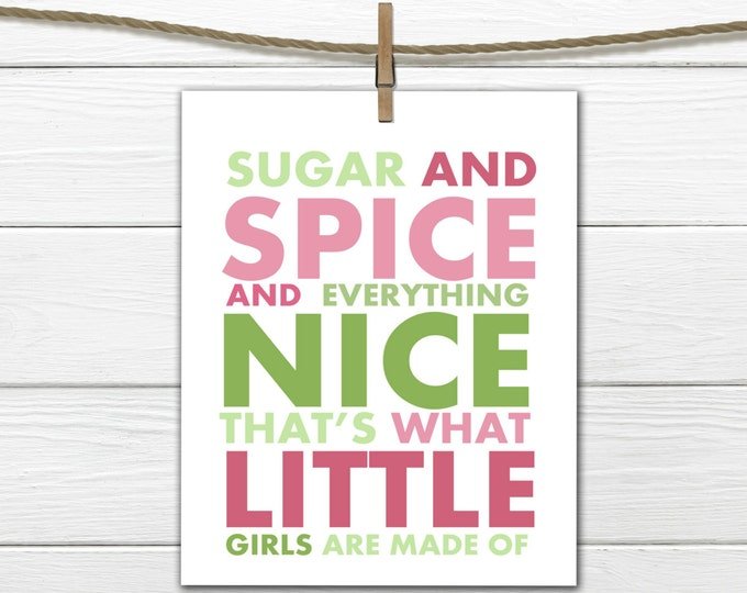 Sugar and Spice print  Nursery Decor