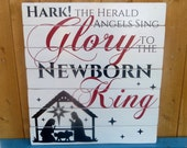 Hark the Herald Angels Sing, Glory to the Newborn King fence board rustic Christmas pallet sign