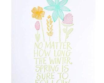 spring will follow letterpress print