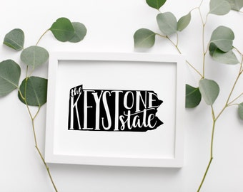 """PENNSYLVANIA Hand Lettered Travel Poster • """"The Keystone State"""" Slogan • Modern Geographic Travel Poster • Pennsylvania Travel Map Wall Art"""