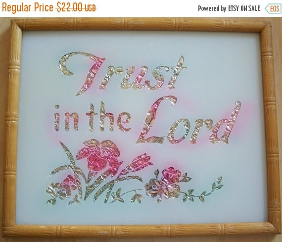 Vintage Plaque Trust in the Lord Foil Back Reverse Painting