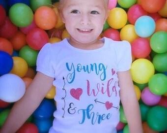 Young, Wild, & Three Shirt