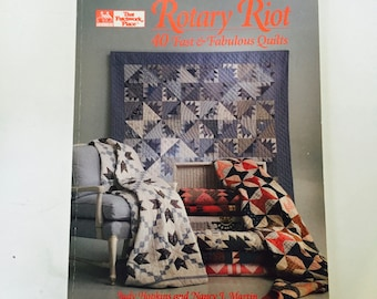 Rotary Riot 40 Fast & Fabulous Quilts byJudy Hopkins and Nancy Martin / Vintage That Patchwork Place Quilting Book Softcover 1991