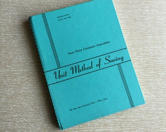 Unit Method of Sewing Book ~ Vintage 1960s Textbook