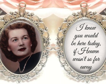 Double-Sided Memorial Bouquet Charm - Personalized with Photo - I know you would be here today if heaven wasn't so far away