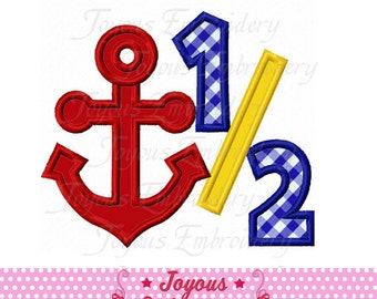 Instant Download 1/2 Birthday With AnchorApplique Machine Embroidery Design NO:2087