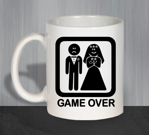 Game Over Mug Funny Coffee Mugs Coffee Mug Wedding Gift Mr