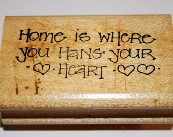 Home Is Where You Hang Your Heart Rubber Stamp from Provo Craft