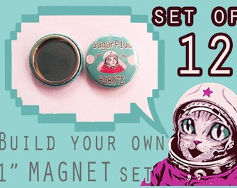 """BUILD your own 1"""" inch MAGNET set of 12!  Pick ANY image from my store, online or your imagination!"""