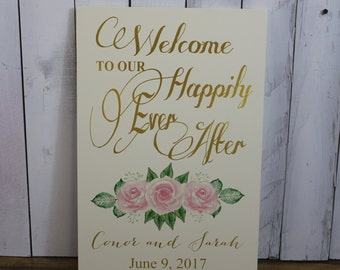 Wedding signs/Welcome to our Happily Ever After/Ceremony Sign/Roses/Vintage Rose/Tea Rose/Personalized/Wood Sign/U Choose Colors/Light Pink