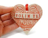Volim Te Ornament,Serbian Heart, Croatian Ornament, Bridal Shower Favor, Serbian Wedding, Bosnia Wedding,Croatian I Love You,Slavic Ornament