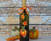 RESERVED for Marianne.  Autumn pumpkin and leaves wine bottle light, hand painted