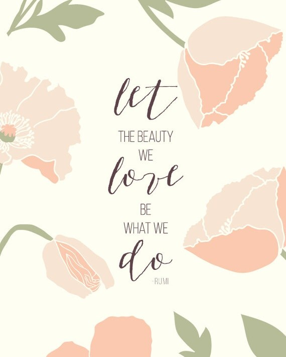Let the Beauty We Love Be What We Do