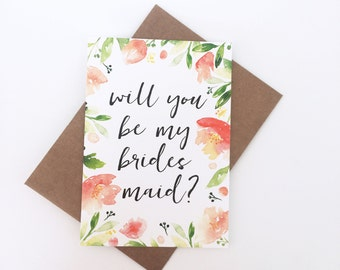 Will you be my bridesmaid card - Bridesmaid Proposal - Flowers - Watercolour