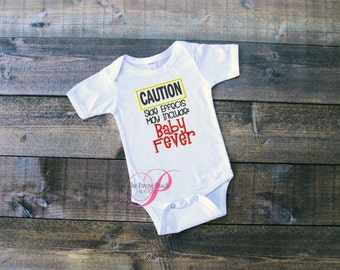 Take Home Outfit, Baby Girl or Boy Onesie, Caution May Cause Baby Fever Bodysuit, Newborn Baby Clothes, Embroidered