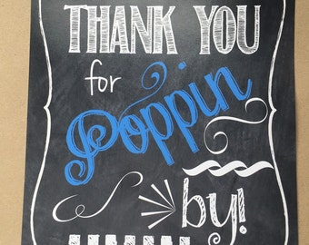 Thanks for Poppin' By Popcorn Favor Sign