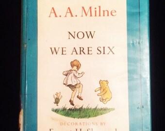 "AA Milne ""Now We Are Six"" hardback book"