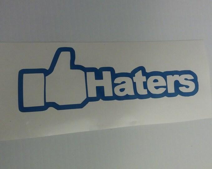 Like Thumbs Up Haters Facebook Social Media Vinyl Decal