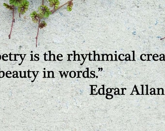"""Edgar Allan Poe Poetry is the Creation of Beauty Quote Vinyl Wall Sticker Decal 5""""h x 22""""w"""