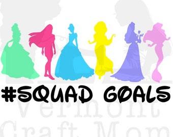 Disney Princesses #Squad Goals Cut File. .png .svg Belle, Pocahontas, Cinderella, Jasmine, Aurora, Ariel. Circuit and Silhouette compatible.